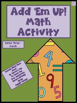 Add 'Em Up! Math Activity (March Edition)