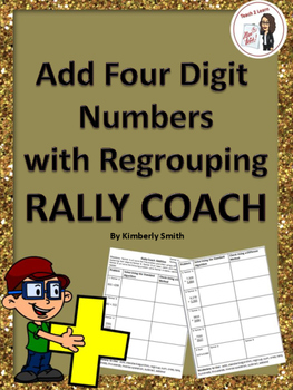Add Four Digit Numbers with Regrouping Rally Coach
