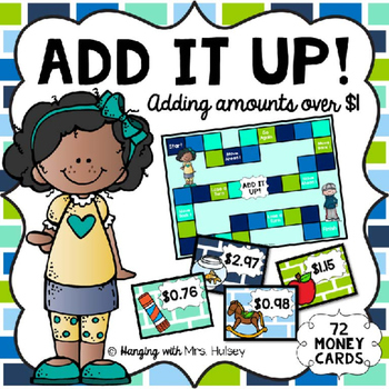Add It Up: Adding Money Values Over $1.00 (with regrouping)