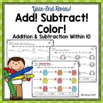 Add! Subtract! Color! {Year-End Review} Addition & Subtrac
