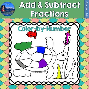 Add & Subtract Fractions Math Practice Under the Sea Color