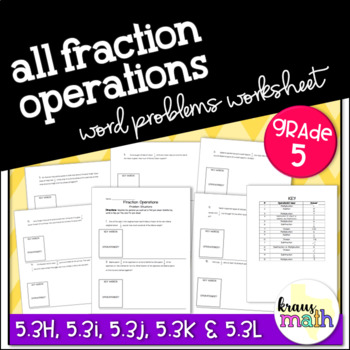 Add, Subtract, Multiply & Divide Fraction Word Problems- G