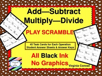 Add---Subtract---Multiply---Divide Task Cards (Black Ink ONLY)