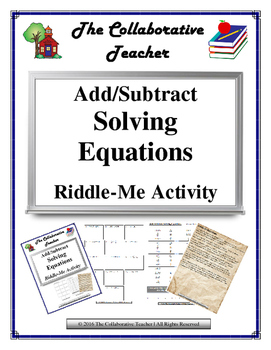 Add Subtract Solving Equations Riddle-me Activity