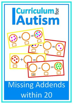 Add & Subtract within 20, Missing Addends, Autism, Special