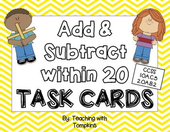 Add & Subtract within 20 Task Cards