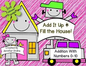 Add Them Up and Fill The House!  Robot Addition to 10!  20