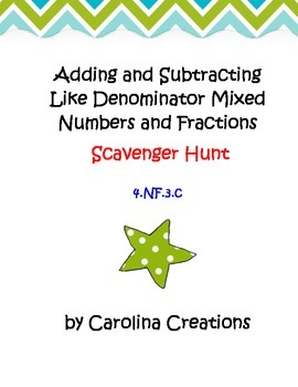 Add and Subtract Mixed Numbers with Like Denominators Scav