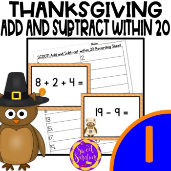 Add and Subtract Within 20 First Grade Scoot! (1OA.C5; 1.O