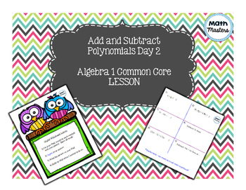 Add or Subtract Polynomials Smart Notebook Lesson 2 of 2