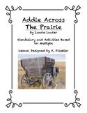 Addie Across the Prairie Multiple Intelligene Literature Unit