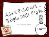Add & Subtract ~ Triple Digit Style (2.NBT.7)