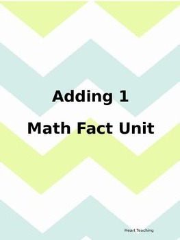 Adding 1 Math Fact Unit
