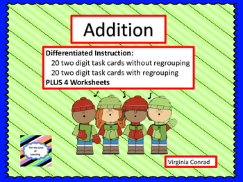 Adding 2 Digit Numbers Centers--with and without regroupin