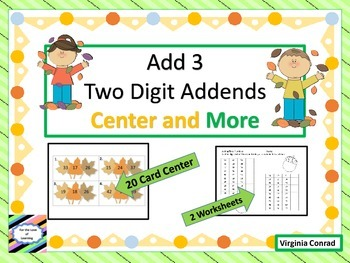 Adding 3 Two Digit Addends---Fall Theme