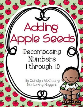 Adding Apple Seeds (Decomposing Numbers 1 through 10)