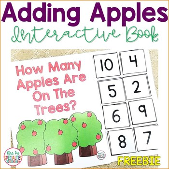 Adding Apples Interactive Book FREEBIE (Special Ed. & Auti