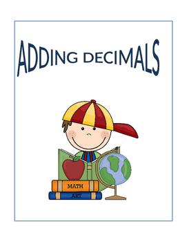 Math: Adding Decimals - 4 pages.  Each page get progressiv