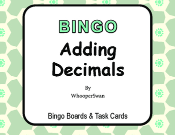 Adding Decimals BINGO and Task Cards