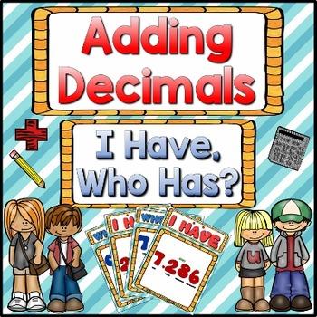 Decimals: Adding Decimals Game: I Have Who Has?