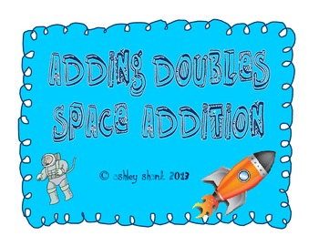 """Adding Doubles Space """"Addition"""""""