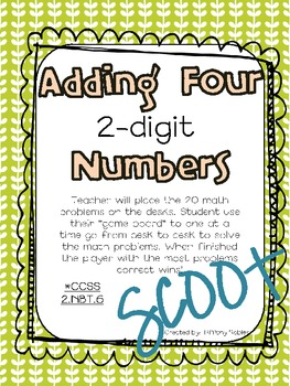 Adding Four 2-digit Numbers: 2.NBT.6 SCOOT!