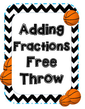 Adding Fraction Freethrows