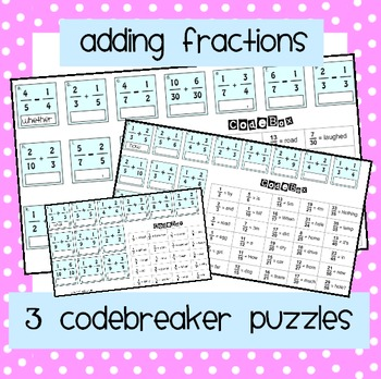 Adding Fractions: Codebreaker Puzzles