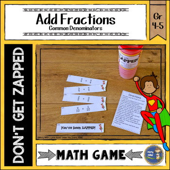 Adding Fractions with Common Denominators Don't Get ZAPPED