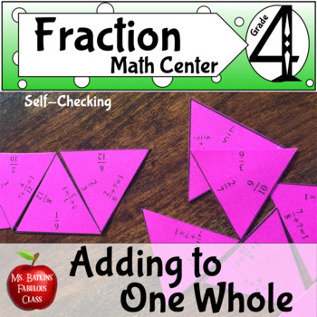 Adding Fractions Making a Whole