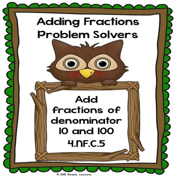 Adding Fractions with Denominators 10 and 100 Worksheets 4.NF.5