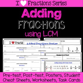 Adding Fractions Unit -Pretest, Post-test, Poster, Cheat S