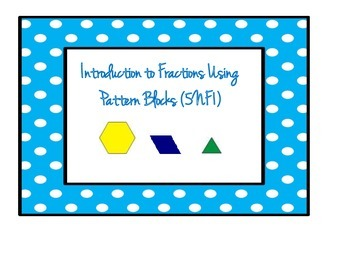 Adding Fractions Using Pattern Blocks (5NF1)