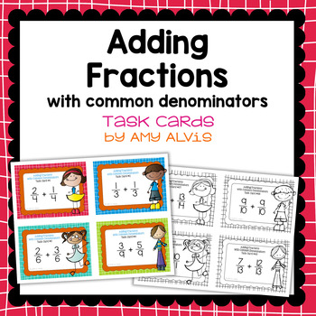 Fraction Task Cards - Adding Fractions with Common Denomin