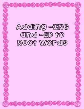 Adding ING and ED to Root Words Bundle Task Cards