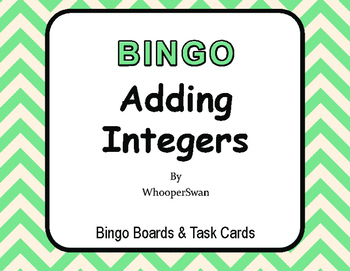 Adding Integers BINGO and Task Cards