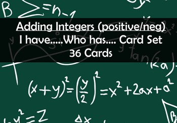 Adding Integers - I Have ... Who Has Game - 36 cards