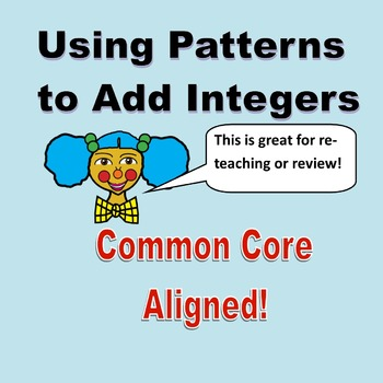 Adding Integers, Looking for Patterns