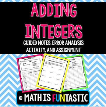 Adding Integers Lesson - Guided Notes, Error Analysis, and