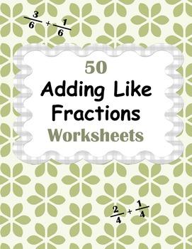 Adding Like Fractions Worksheets