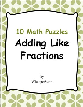Adding Like Fractions Puzzles