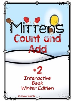 Adding Mittens Count, Add and Learn by 2's WINTER EDITION