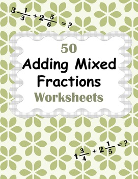 Adding Mixed Fractions Worksheets