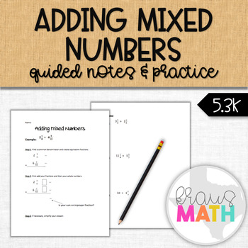 Adding Mixed Numbers Notes