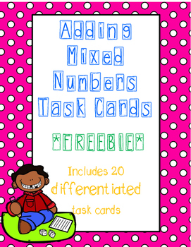 Adding Mixed Numbers Task Cards FREEBIE