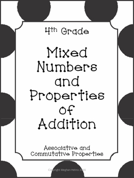 Adding Mixed Numbers Using Properties of Addition