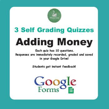 Adding Money Quiz  (Google Forms)