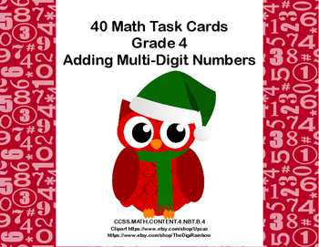 Adding Multi-Digit Numbers- CCSS 4.NBT.B.4-Task Cards-Chri