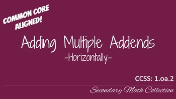 Adding Multiple Addends Horizontally CCSS 1.oa.2