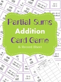 Adding Partial Sums (Expanded Form) Card Game and Record Sheet